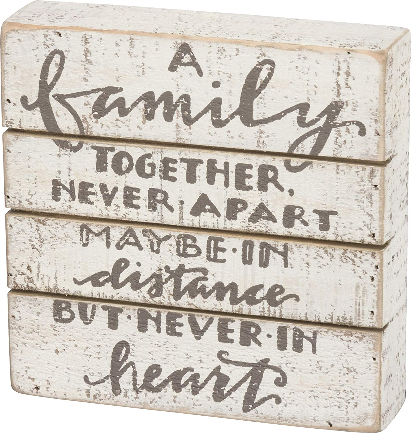 Primitives by Kathy 34361 Hand Lettered Slat Wood Box Sign, 7 x 7-Inches, A Family Together Never Apart