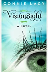 VisionSight: a Novel Kindle Edition