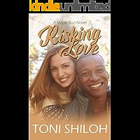 Risking Love (The Maple Run Series Book 4)