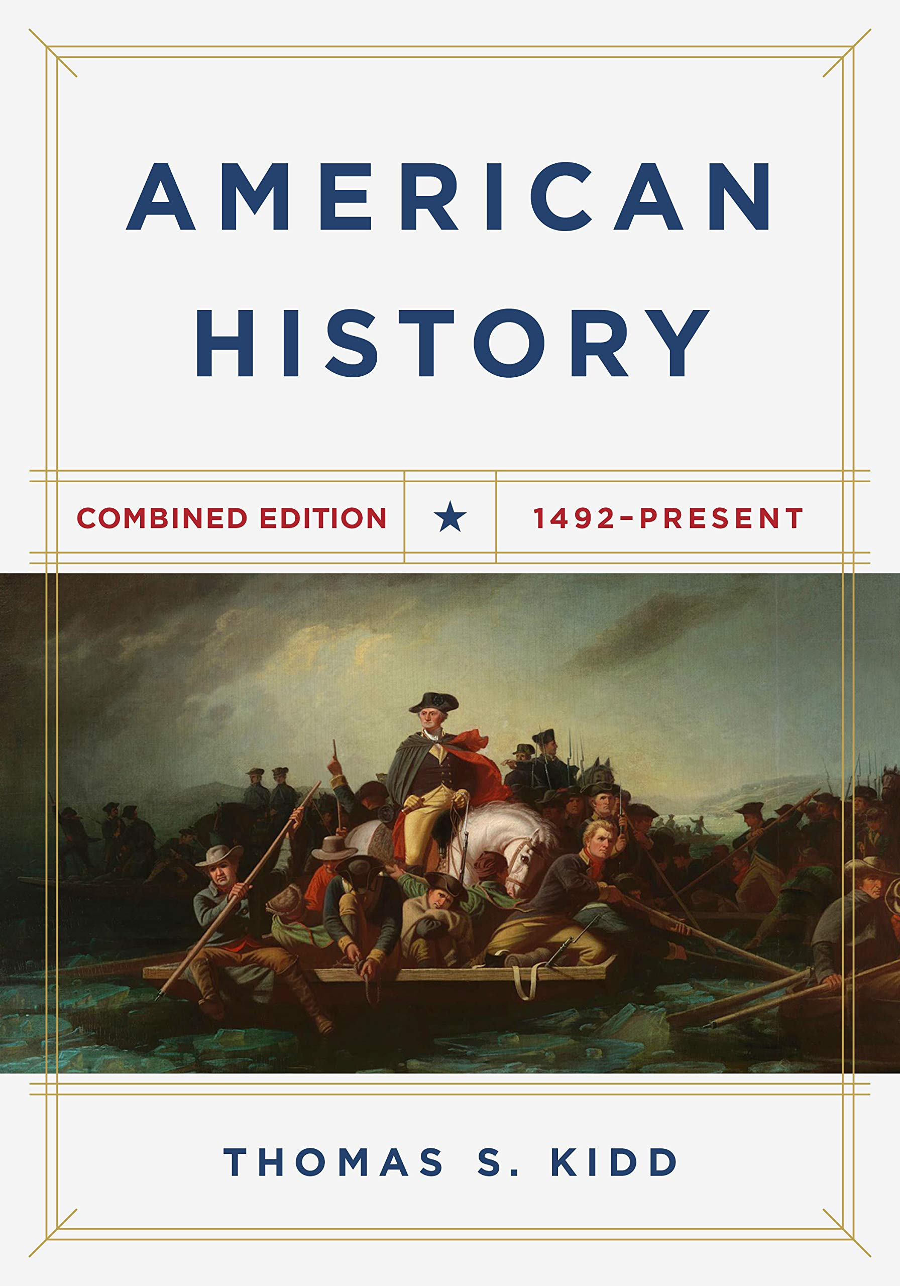 American History, Combined Edition: 1492 – Present