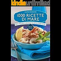 1000 ricette di mare (eNewton Manuali e Guide)