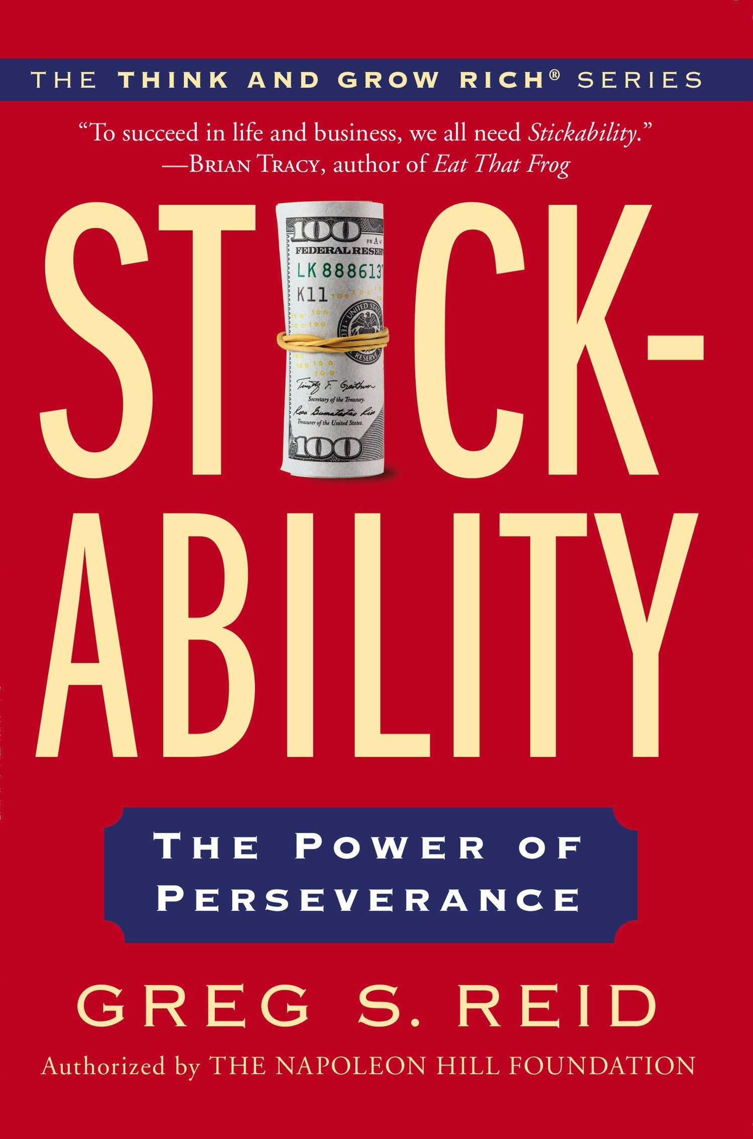 Stickability: The Power of Perseverance (Think and Grow Rich) ebook