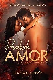 Proibido amor (Irresistíveis paixões  - novela 1)