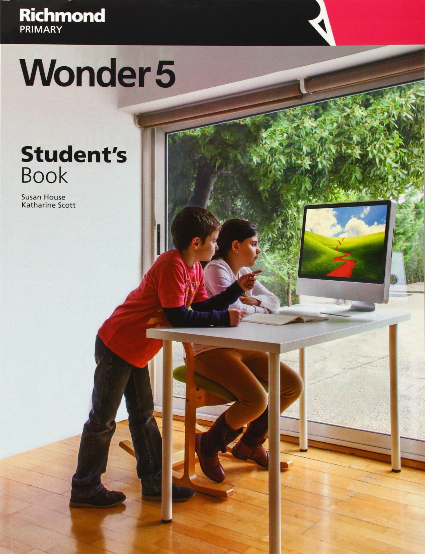 WONDER 5 STUDENT¿S BOOK - 9788466817981: Amazon.es: Katharine Blanca Scott, Susan House: Libros en idiomas extranjeros