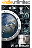 Schrödinger's Dog: of time, place, actualities and love