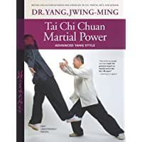 Tai Chi Chuan Martial Power: Advanced Yang Style: New User Friendly Design