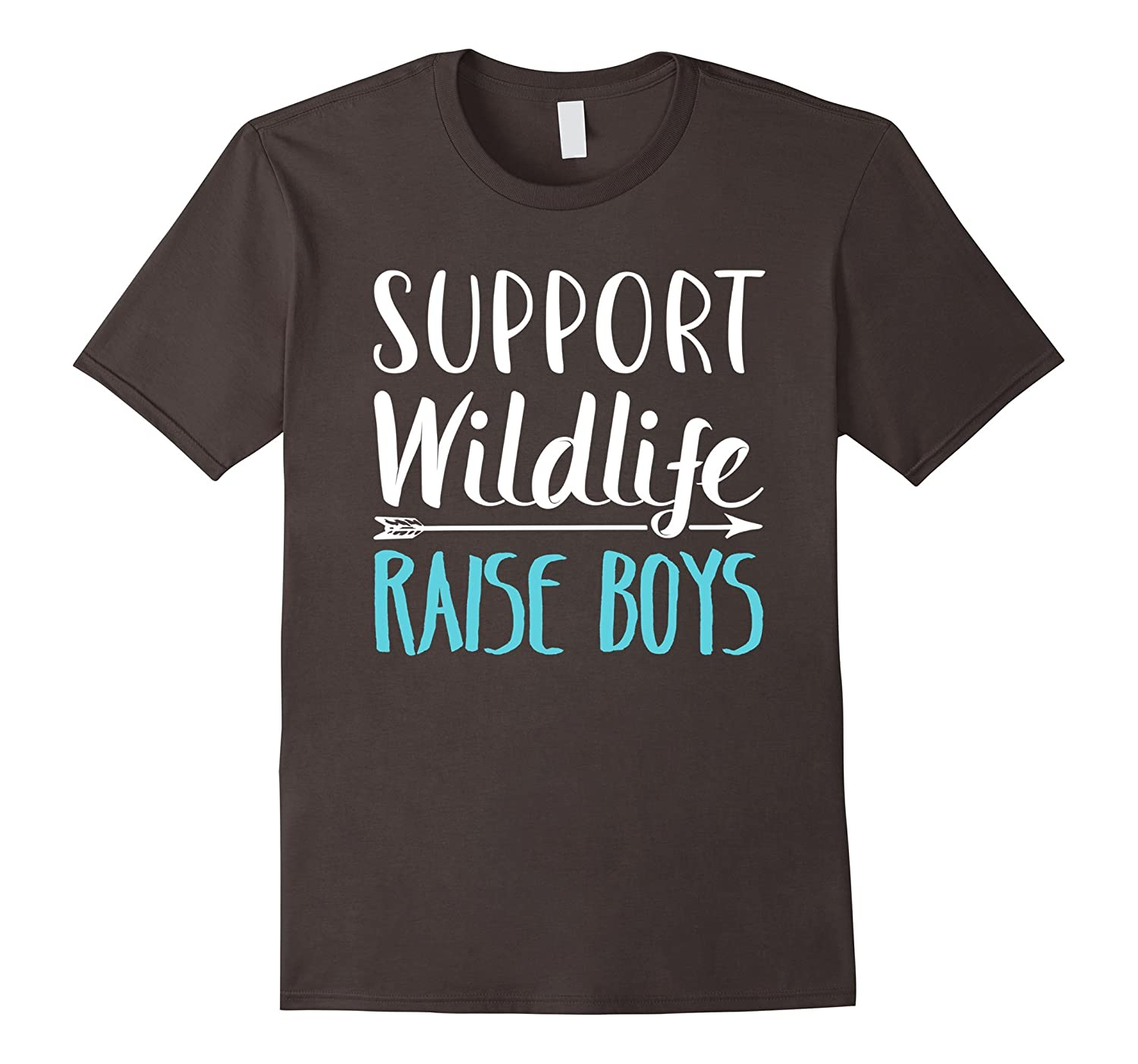 Support Wildlife Raise Boys - Funny Mothers Day T-Shirt-Vaci