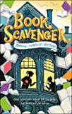 Book Scavenger (The Book Scavenger series (1))