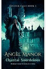 Angel Manor (Lucifer Falls Book 1) Kindle Edition