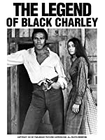 THE LEGEND OF BLACK CHARLEY