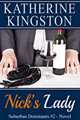 Nick's Lady (Suburban Dominants Book 2) Kindle Edition