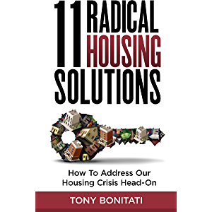 11 Radical Housing Solutions: How to Address Our Housing Crisis Head-On