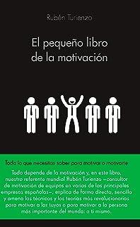 El pequeño libro de la motivación (COLECCION ALIENTA)