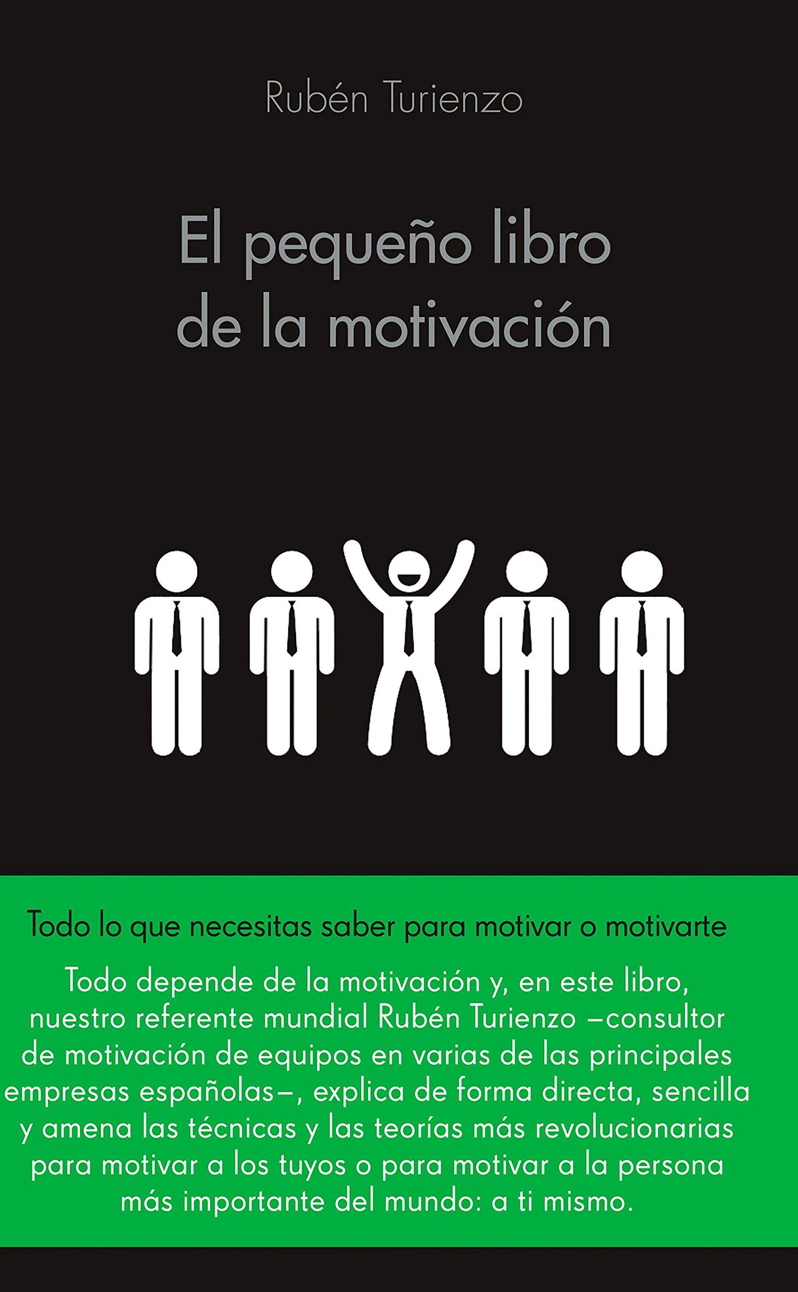 El pequeño libro de la motivación (COLECCION ALIENTA): Amazon.es: Rubén  Turienzo: Libros