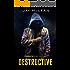Destructive (Combative Trilogy Book 3)
