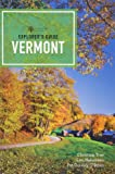 Explorer's Guide Vermont (Fifteenth Edition) (Explorer's Complete)