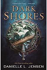 Dark Shores Kindle Edition