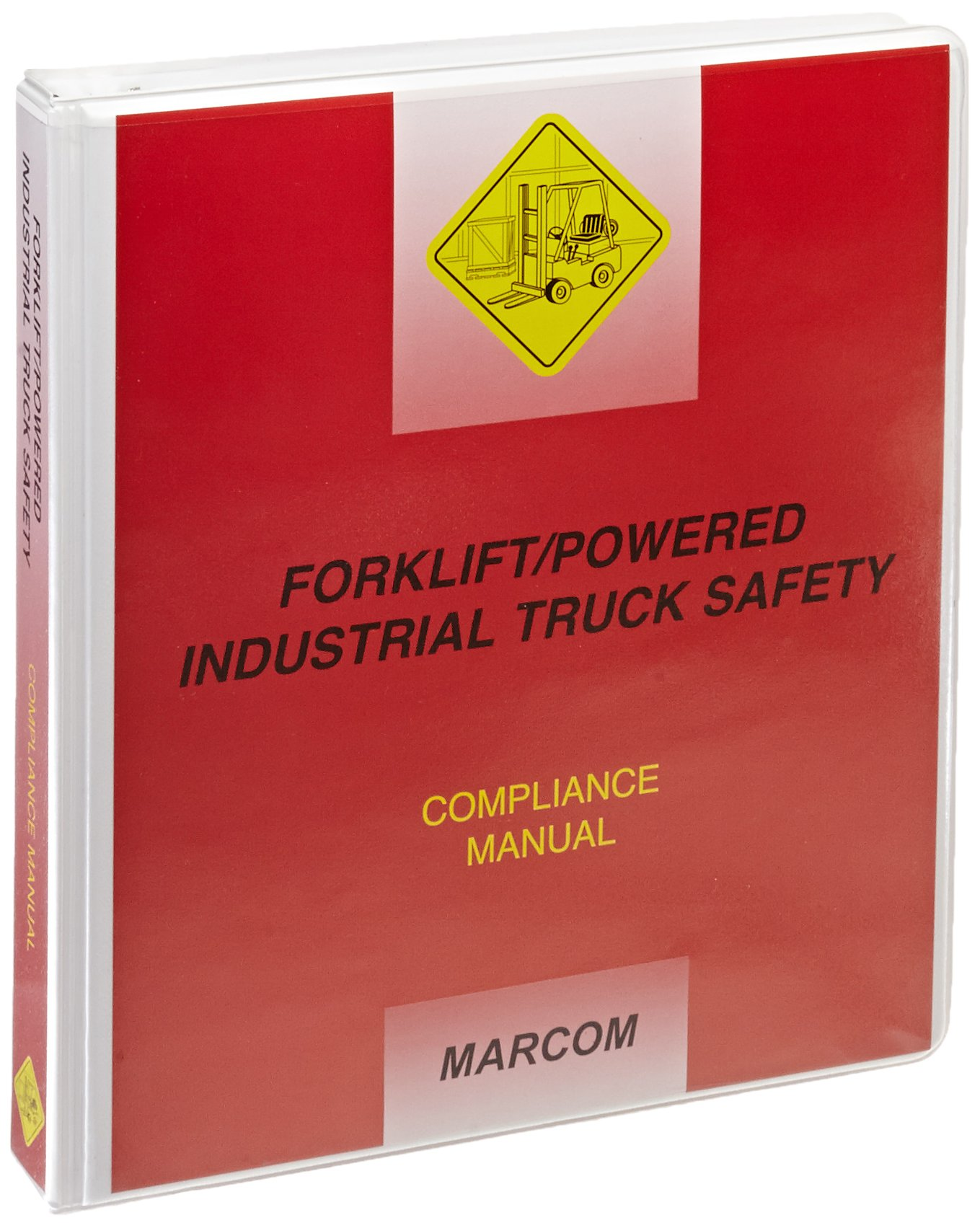 MARCOM Forklift/Powered Industrial Truck Safety Compliance Manual