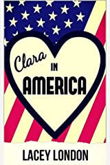 Clara in America: A laugh-out-loud romp in the Florida sunshine. (Clara Andrews Book 7) Kindle Edition