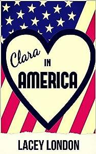 Clara in America: A laugh-out-loud romp in the Florida sunshine. (Clara Andrews Book 7)