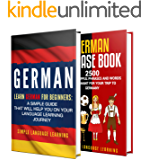 Learn German: A Comprehensive Guide to Learning German for Beginners, Including Grammar and 2500 Popular Phrases