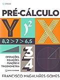 Pré-Cálculo: Operações, Equações, Funções E Sequências