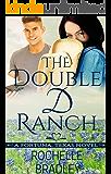 The Double D Ranch (A Fortuna, Texas Novel Book 1)