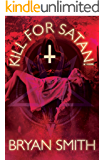 Kill For Satan!