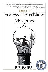 Professor Bradshaw Mysteries: Books 1-4