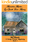 Memories, Murder and Small Town Money: A Katy Cross Cozy Mystery Book 3