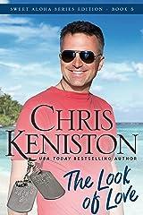 Look of Love: Heartwarming Edition (Sweet Aloha Series Book 5) Kindle Edition