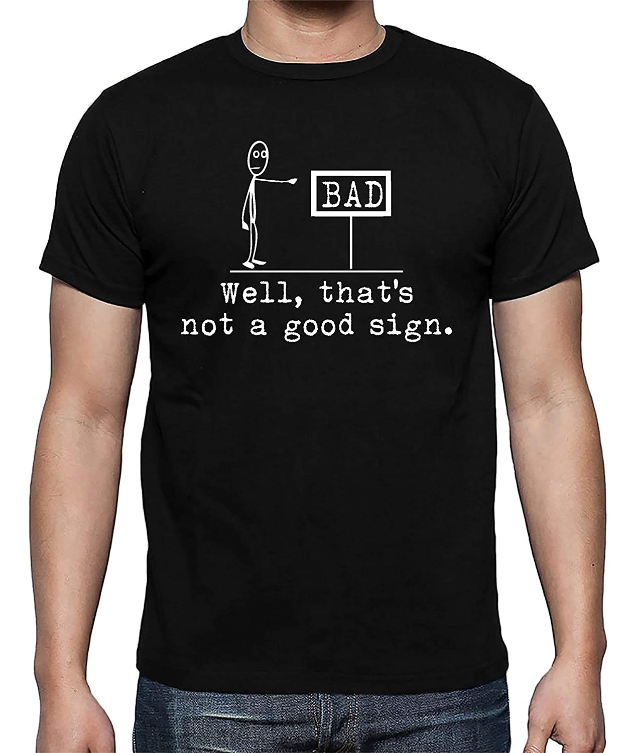 Well That's Not A Good Sign Funny Sarcastic Cool Premium Men's Shirt