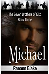 Michael (The Seven Brothers of Elko: Book Three) Kindle Edition