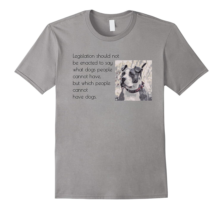 Anti Breed Specific Legislation BSL Pitbull Ban T-Shirt-BN