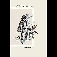 It Will All Hurt (English Edition)