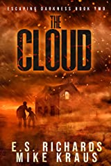 The Cloud - Escaping Darkness Book 2: (A Post-Apocalyptic Survival Thriller Series) Kindle Edition