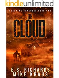 The Cloud - Escaping Darkness Book 2: (A Post-Apocalyptic Survival Thriller Series)