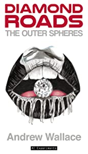 The Outer Spheres (Diamond Roads Book 2)