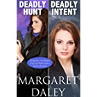 Deadly Hunt/Deadly Intent (Strong Women, Extraordinary Situations