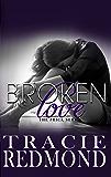 Broken Love (The Prick Series Book 3)