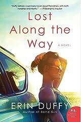 Lost Along the Way: A Novel