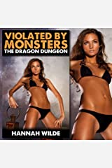 Violated by Monsters: The Dragon Dungeon