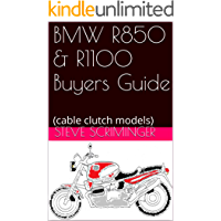 BMW R850 & R1100 Buyers Guide: (cable clutch models)