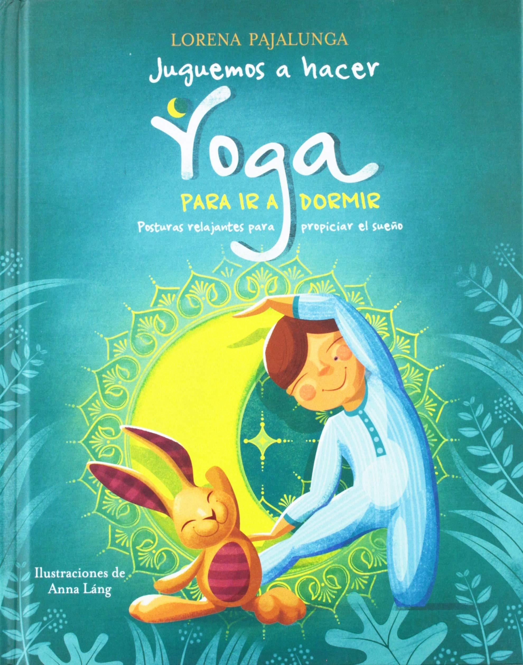 Juguemos a hacer yoga para ir a dormir (Spanish Edition ...
