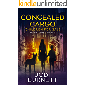 Concealed Cargo: Children for Sale (FBI-K9 Series Book 3)