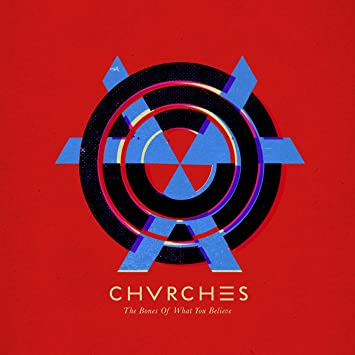 amazon bones of what you believe chvrches 輸入盤 音楽
