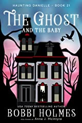 The Ghost and the Baby (Haunting Danielle Book 21) Kindle Edition