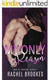 My Only Reason (Men of Monroe Book 2)