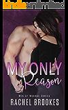 My Only Reason (Men of Monroe Book 2)