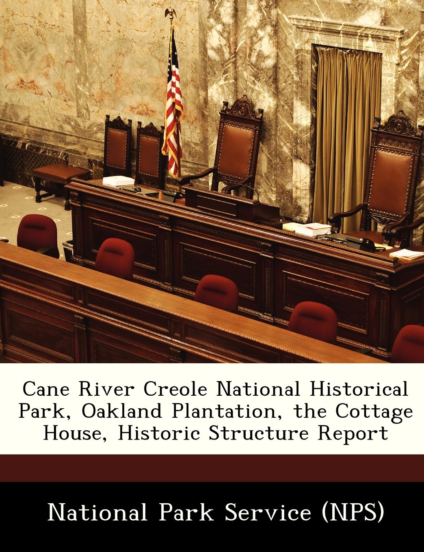 Phenomenal Cane River Creole National Historical Park Oakland Interior Design Ideas Truasarkarijobsexamcom